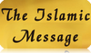 More information about TheIslamicMessage.com